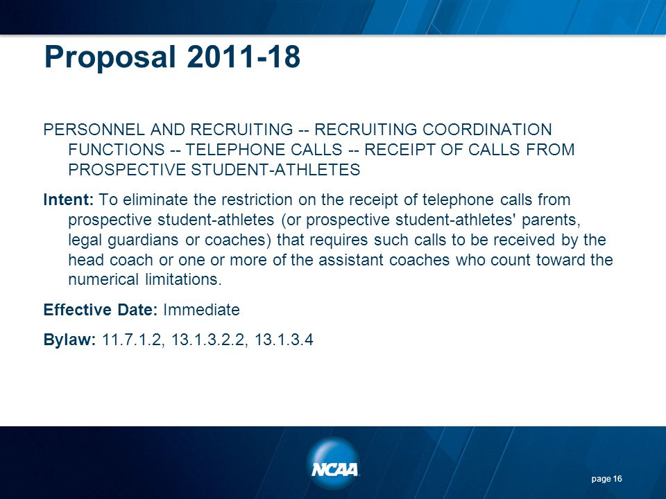 Proposal 2011-18 PERSONNEL AND RECRUITING -- RECRUITING COORDINATION FUNCTIONS -- TELEPHONE CALLS -- RECEIPT OF CALLS FROM PROSPECTIVE STUDENT-ATHLETE