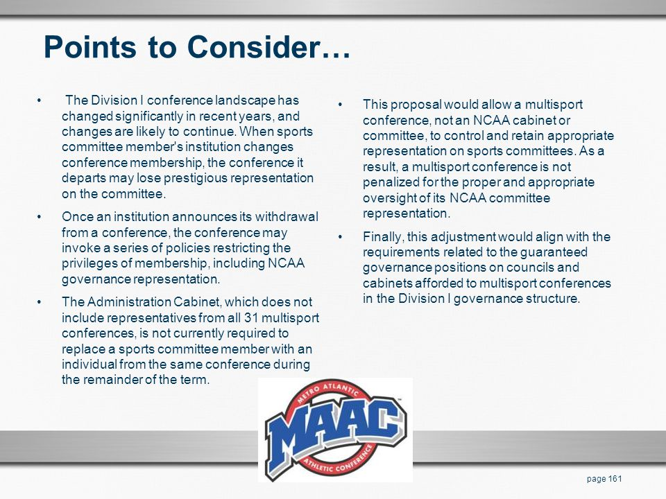 Points to Consider… The Division I conference landscape has changed significantly in recent years, and changes are likely to continue. When sports com