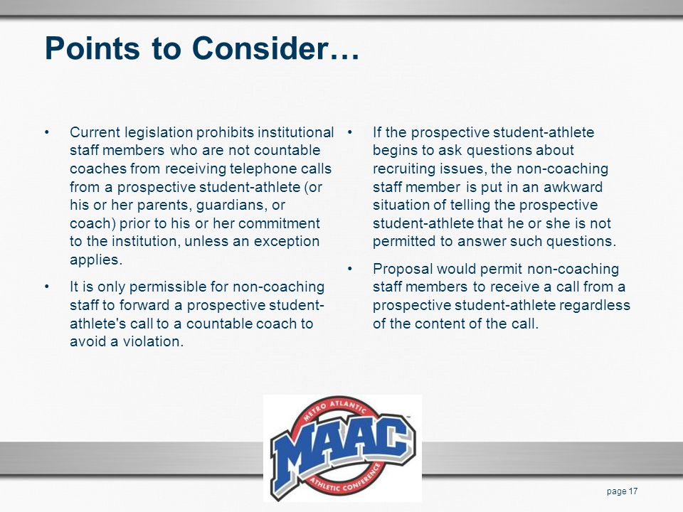 Points to Consider… Current legislation prohibits institutional staff members who are not countable coaches from receiving telephone calls from a pros