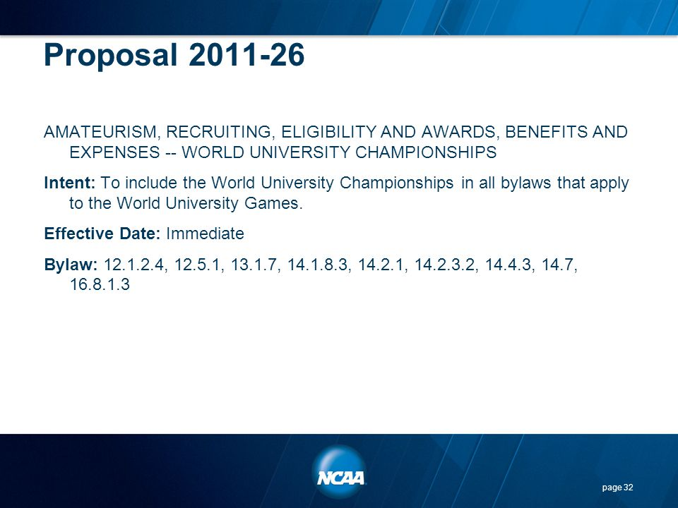 Proposal 2011-26 AMATEURISM, RECRUITING, ELIGIBILITY AND AWARDS, BENEFITS AND EXPENSES -- WORLD UNIVERSITY CHAMPIONSHIPS Intent: To include the World