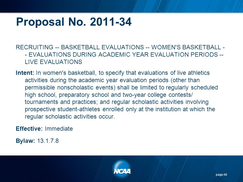 Proposal No. 2011-34 RECRUITING -- BASKETBALL EVALUATIONS -- WOMEN'S BASKETBALL - - EVALUATIONS DURING ACADEMIC YEAR EVALUATION PERIODS -- LIVE EVALUA
