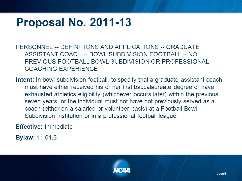 Points to Consider… The proposal will eliminate the burden of monitoring the number of evaluations per prospective student- athlete and inadvertent violations of the limitation.