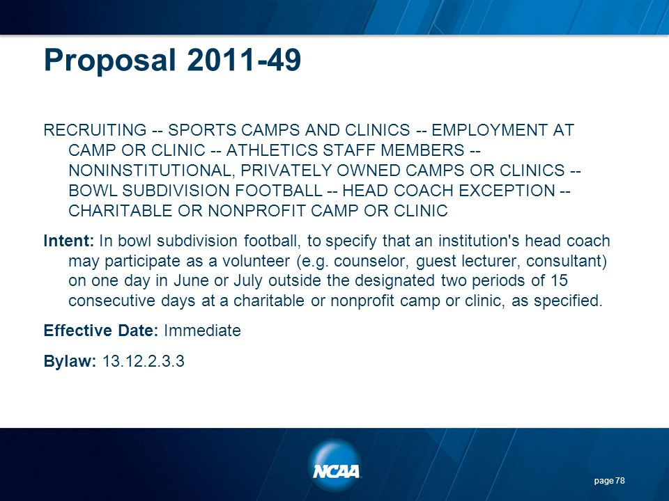 Proposal 2011-49 RECRUITING -- SPORTS CAMPS AND CLINICS -- EMPLOYMENT AT CAMP OR CLINIC -- ATHLETICS STAFF MEMBERS -- NONINSTITUTIONAL, PRIVATELY OWNE