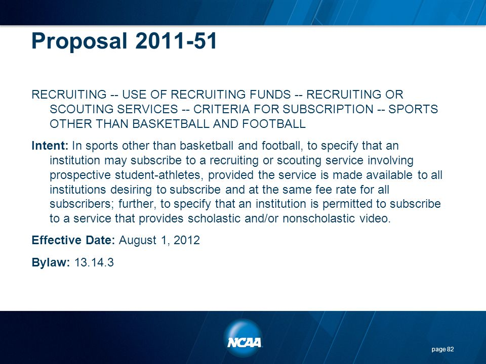 Proposal 2011-51 RECRUITING -- USE OF RECRUITING FUNDS -- RECRUITING OR SCOUTING SERVICES -- CRITERIA FOR SUBSCRIPTION -- SPORTS OTHER THAN BASKETBALL