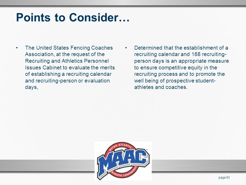 Points to Consider… The United States Fencing Coaches Association, at the request of the Recruiting and Athletics Personnel Issues Cabinet to evaluate