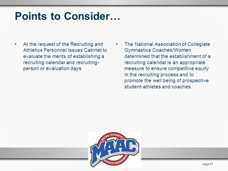 Points to Consider… At the request of the Recruiting and Athletics Personnel Issues Cabinet to evaluate the merits of establishing a recruiting calend
