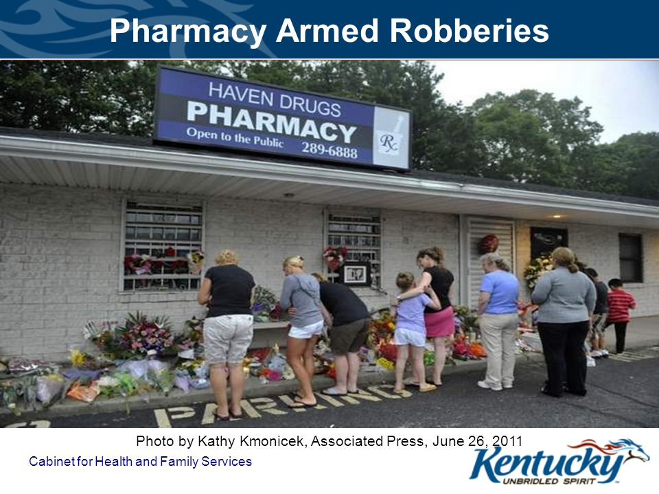 Cabinet for Health and Family Services Pharmacy Armed Robberies Photo by Kathy Kmonicek, Associated Press, June 26, 2011