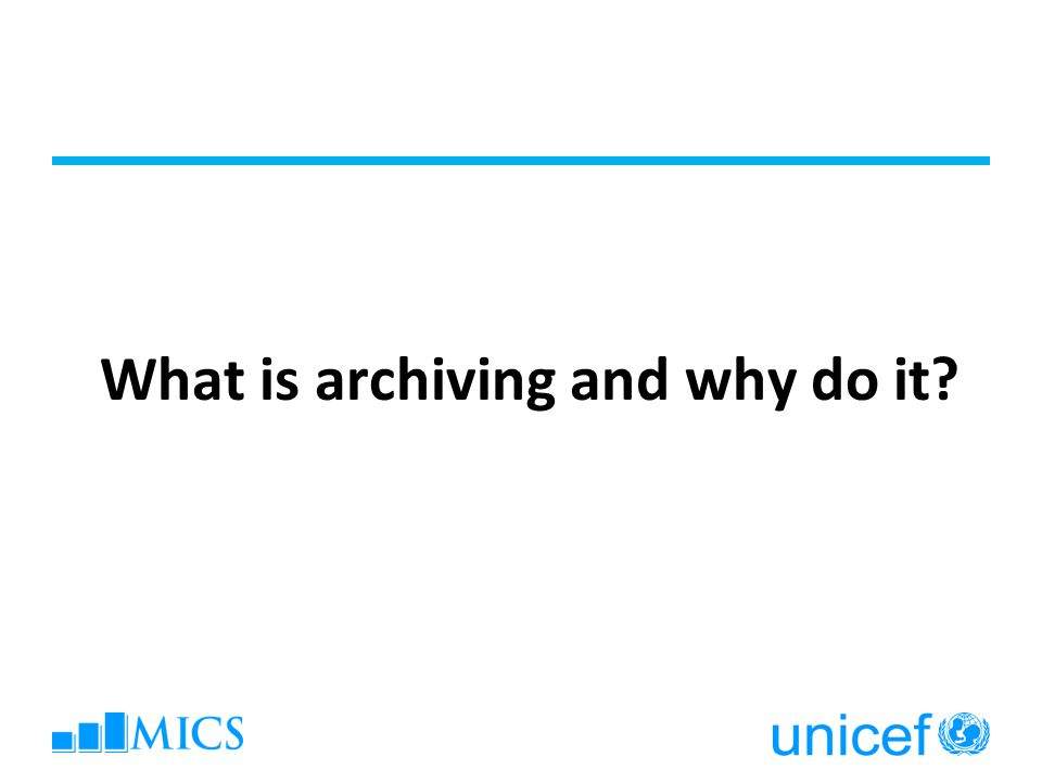 What is archiving and why do it