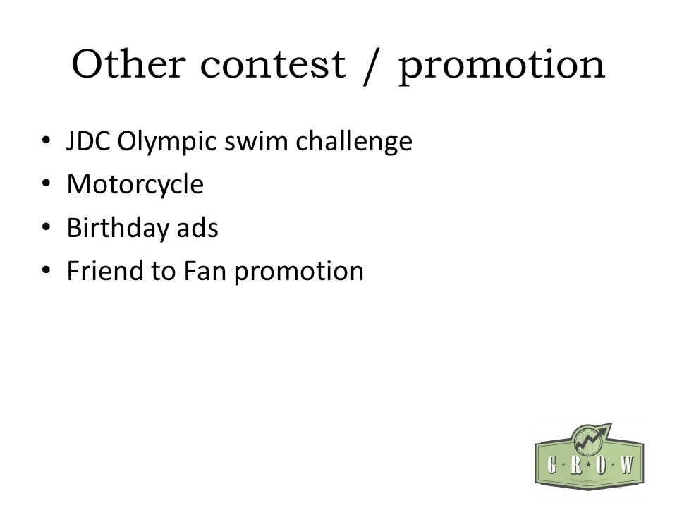 Other contest / promotion JDC Olympic swim challenge Motorcycle Birthday ads Friend to Fan promotion