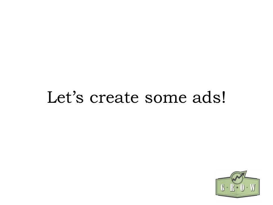 Lets create some ads!