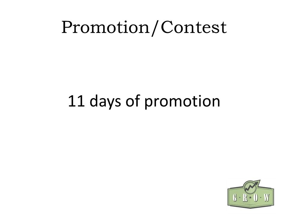 Promotion/Contest 11 days of promotion