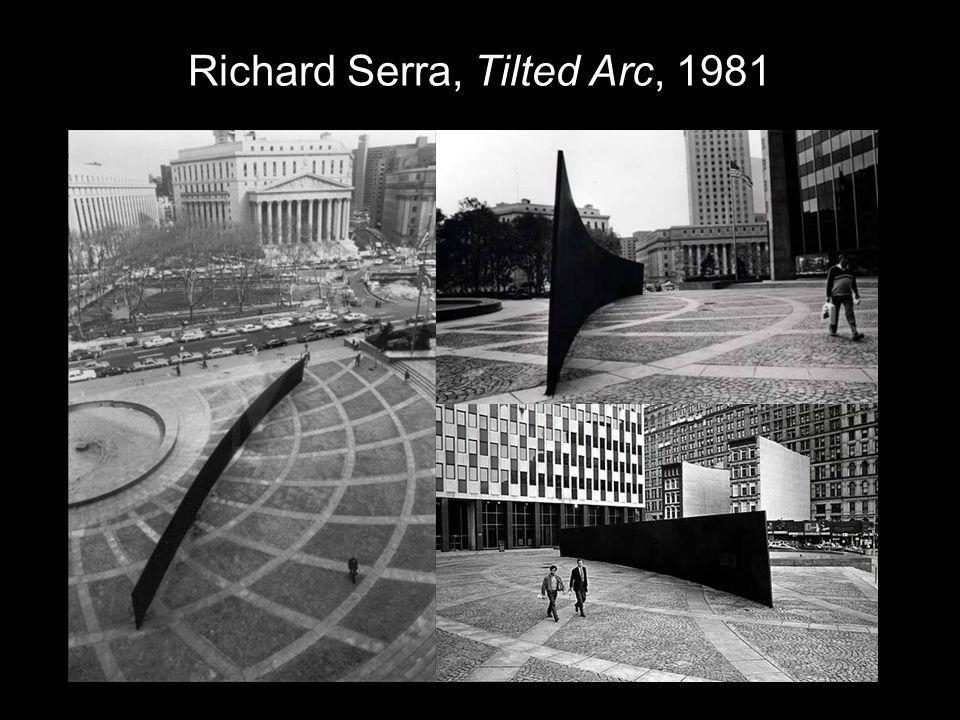 Richard Serra, Tilted Arc, 1981