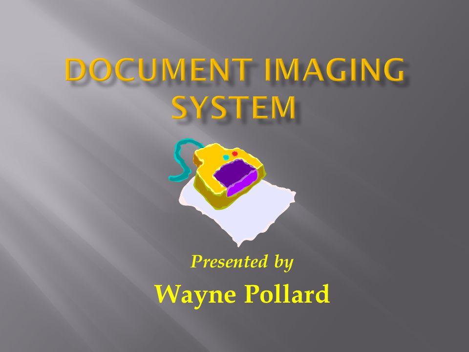 Presented by Wayne Pollard