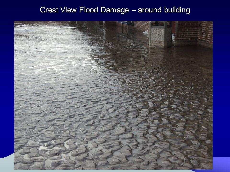 Crest View Flood Damage – around building
