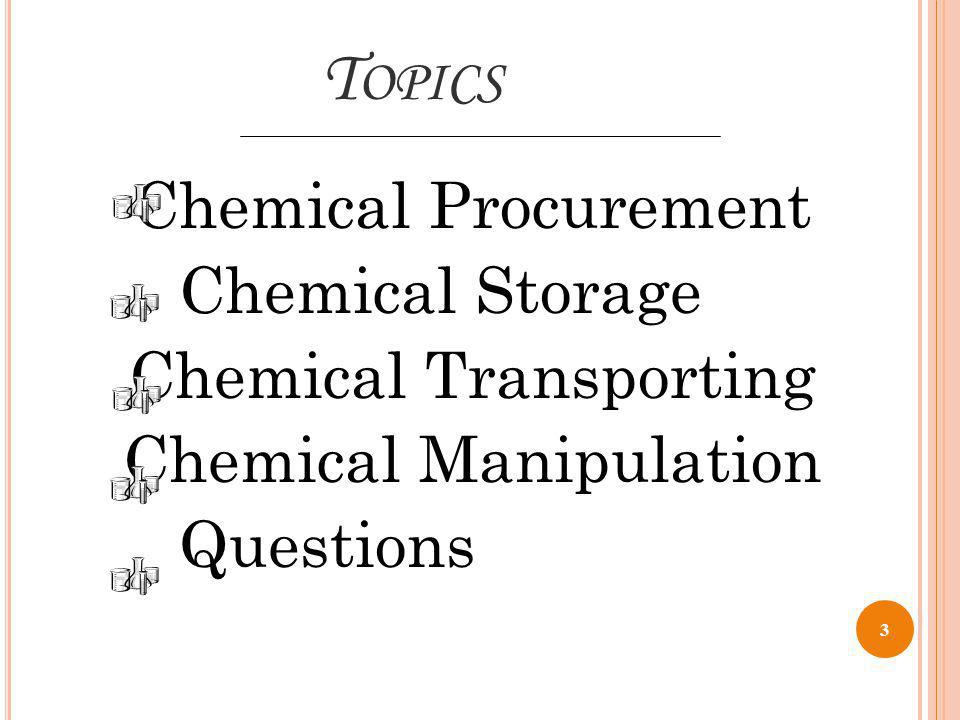 C HEMICAL S TORAGE – H AZARD C LASS At a minimum, chemicals should be segregated as: At a minimum, chemicals should be segregated as: 13 Corrosives Flammable Liquids Oxidizers Poisons or Toxic Chemicals Reactive (water or time sensitive)