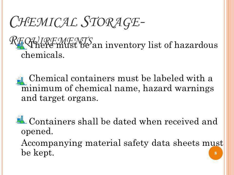 C HEMICAL S TORAGE – T O IC C HEMICALS Store highly toxic materials in a dedicated storage fume hood.