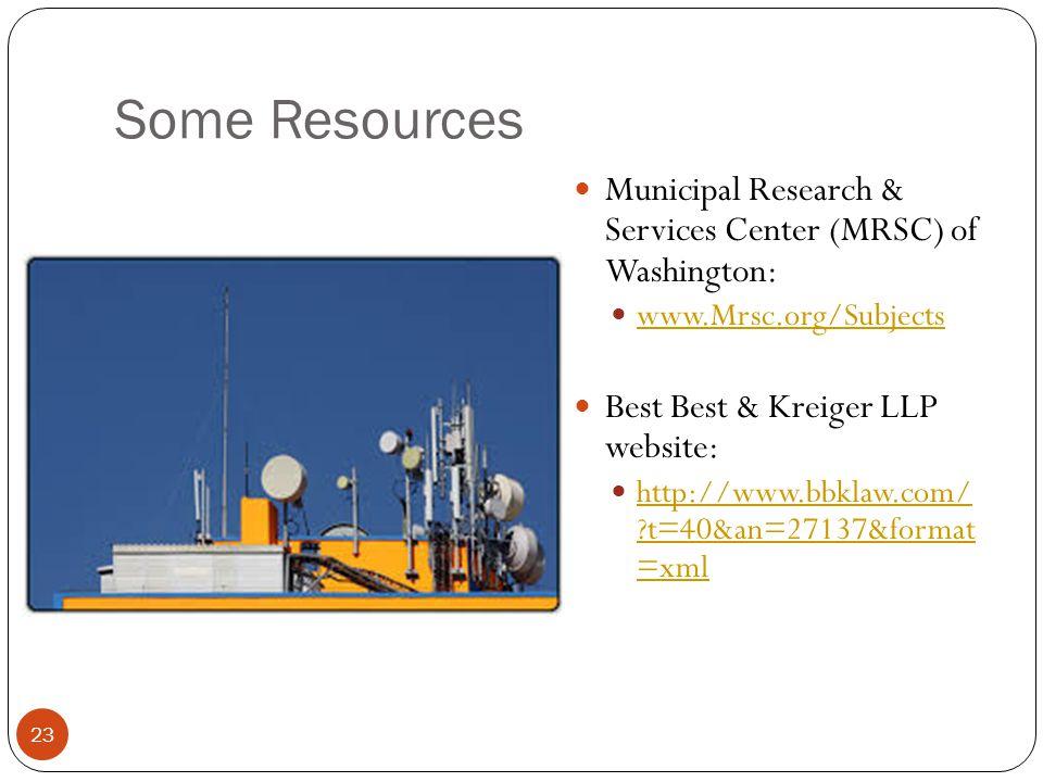 Some Resources 23 Municipal Research & Services Center (MRSC) of Washington: www.Mrsc.org/Subjects Best Best & Kreiger LLP website: http://www.bbklaw.com/ t=40&an=27137&format =xml http://www.bbklaw.com/ t=40&an=27137&format =xml