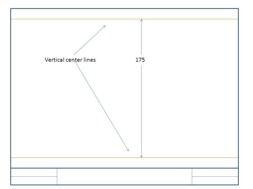 Vertical center lines175