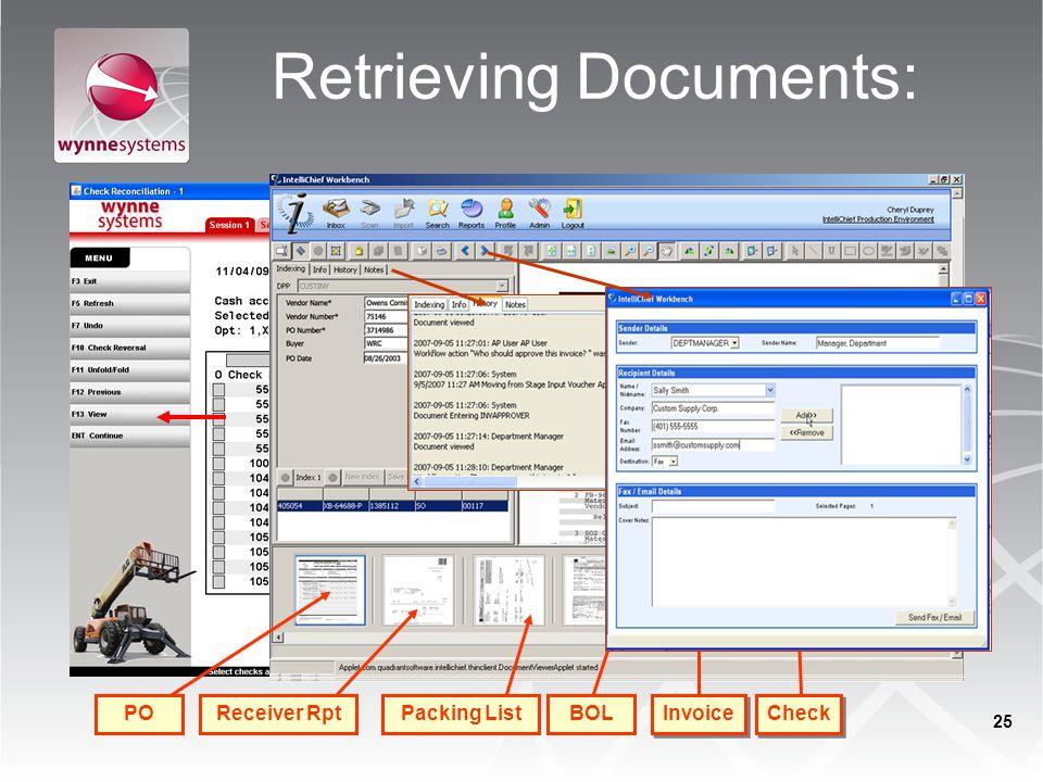 Retrieving Documents: BOLPacking ListReceiver RptPO Invoice Check 25