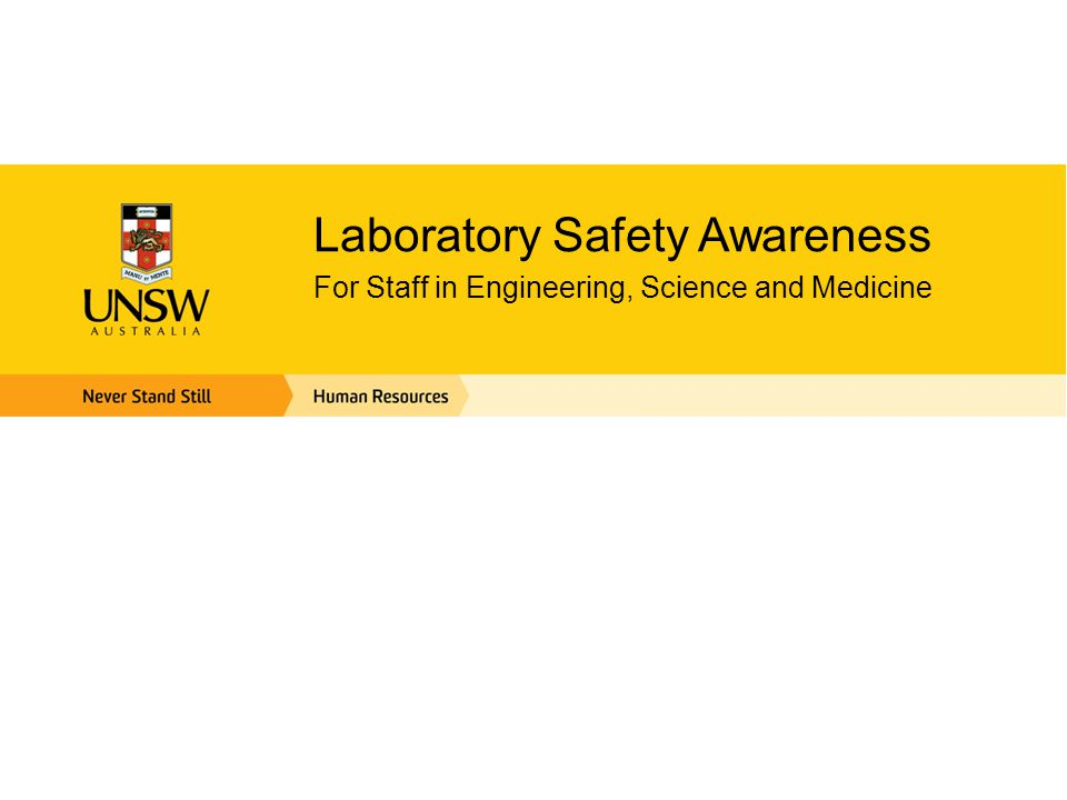 Laboratory Safety Awareness For Staff in Engineering, Science and Medicine
