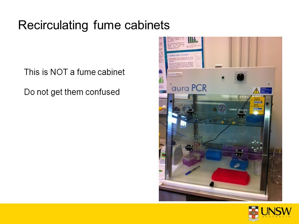Recirculating fume cabinets This is NOT a fume cabinet Do not get them confused