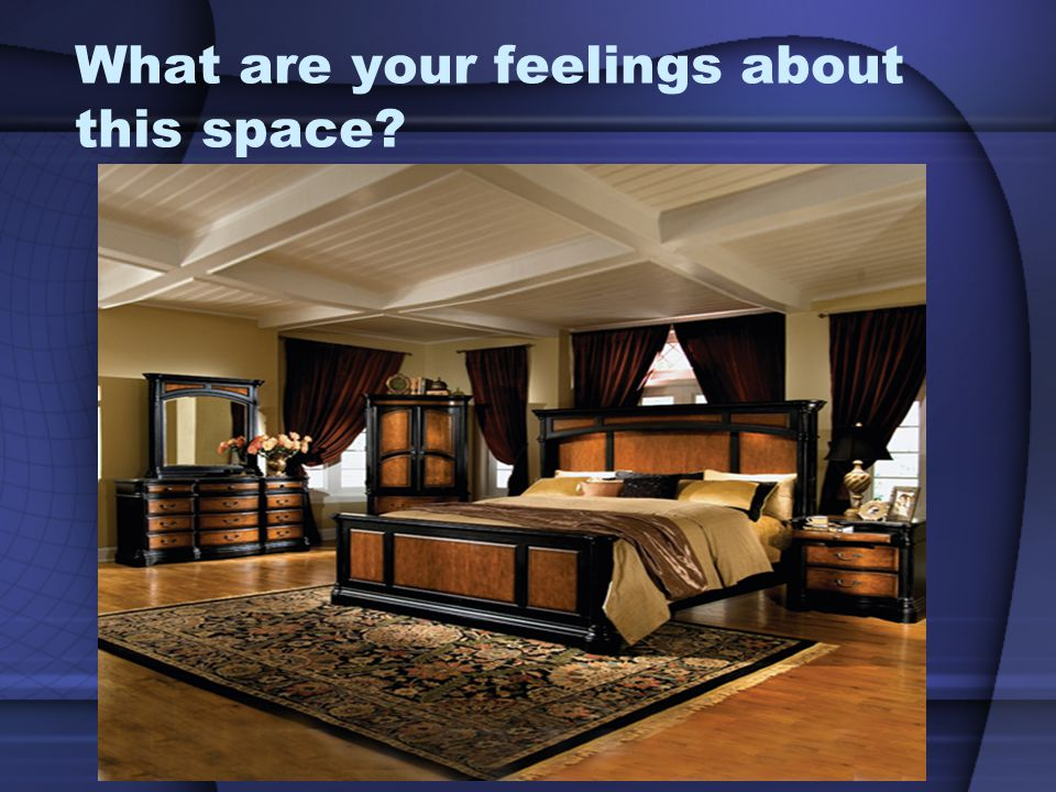 What type of feeling do you get from this room?