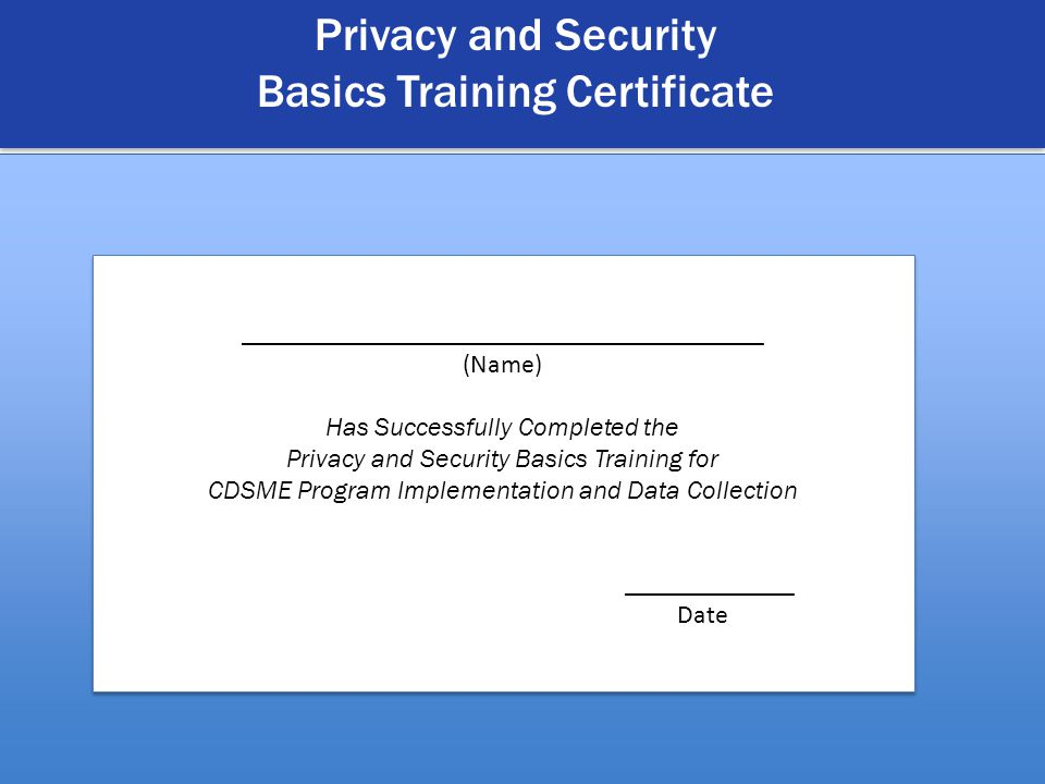 23 A nonprofit service and advocacy organization © 2012 National Council on Aging Privacy and Security Basics Training Certificate ___________________