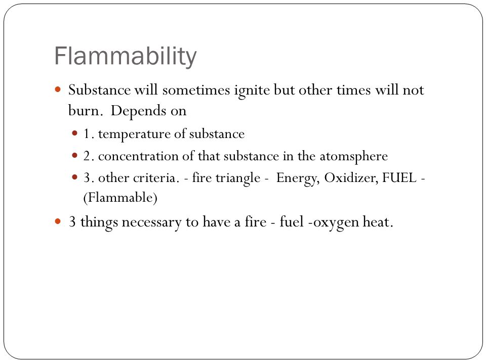 FIRE TRIANGLE FIRE TRIANGLE - as long as the triangle is not complete, the legs are not touching to form a closed or completed triangle It is impossible to have a fire.