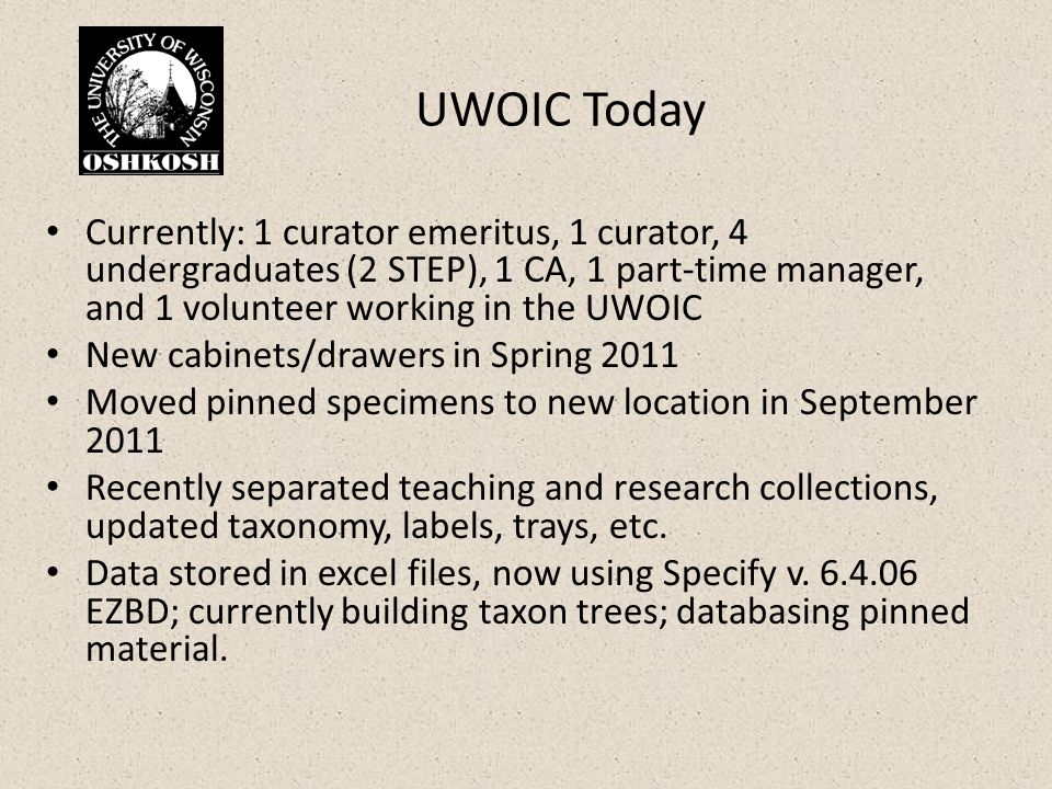 What UWO and MPM hope to achieve through InvertNet participation: Method to allow rapid digitization of insect label data Updated (standardized) taxonomic nomenclature Best practices for managing digital information Expert review, increased use of collections, and collaborations Training undergraduate and graduate students in collections-based work