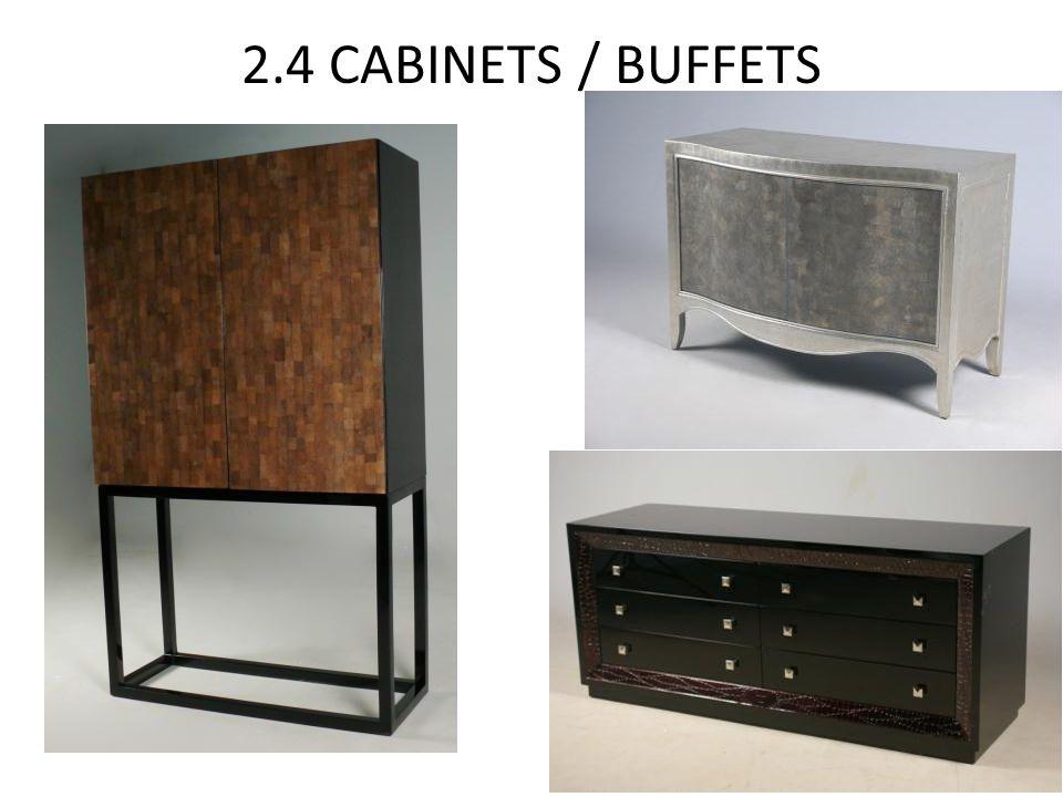 2.4 CABINETS / BUFFETS