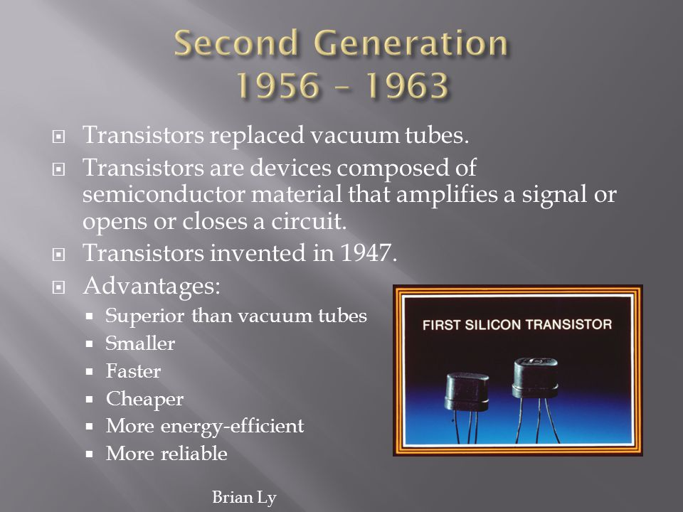 Transistors replaced vacuum tubes. Transistors are devices composed of semiconductor material that amplifies a signal or opens or closes a circuit. Tr