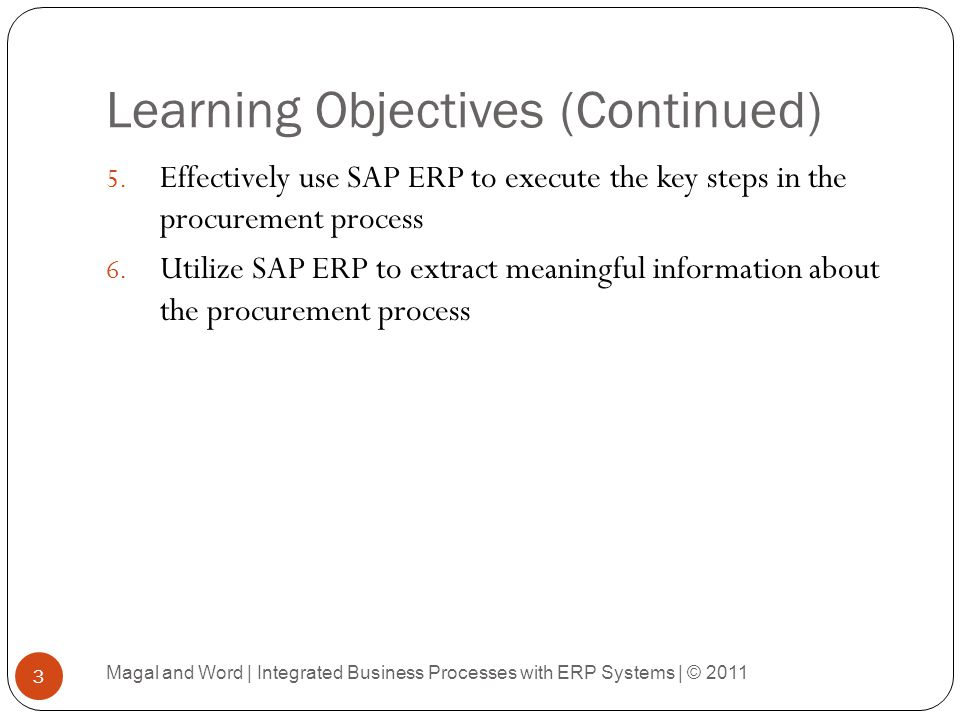 Financial Impact of Vendor Payment Magal and Word | Integrated Business Processes with ERP Systems | © 2011 84