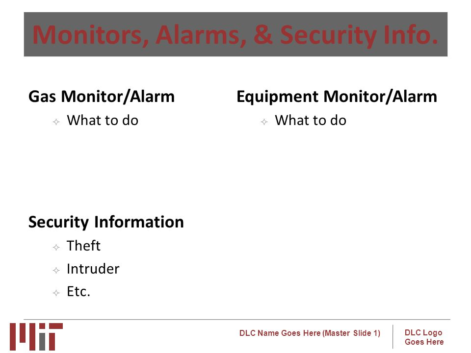 DLC Name Goes Here (Master Slide 1) DLC Logo Goes Here Monitors, Alarms, & Security Info.