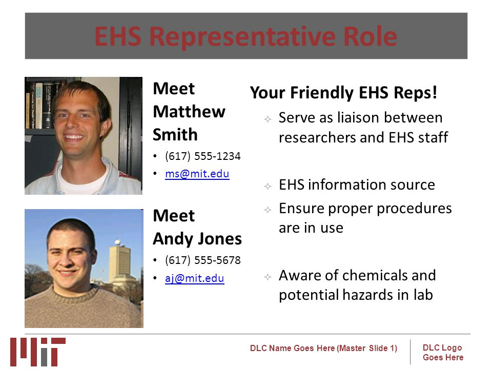 DLC Name Goes Here (Master Slide 1) DLC Logo Goes Here EHS Representative Role o Your Friendly EHS Reps.