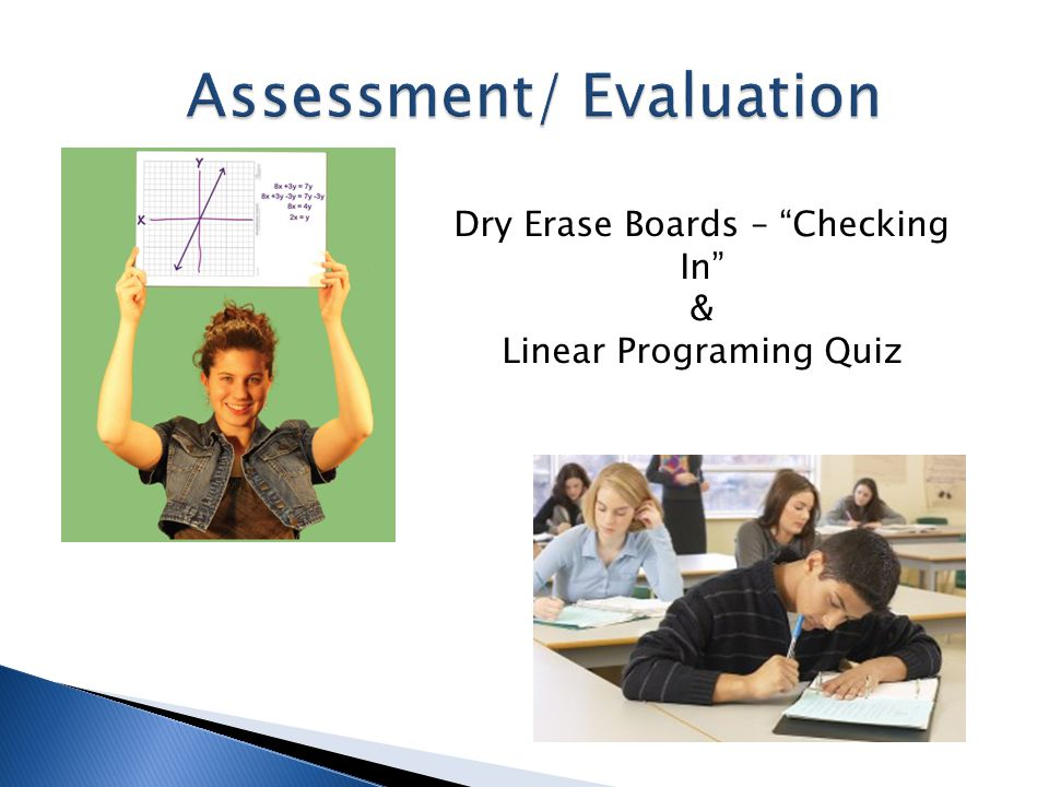 Dry Erase Boards – Checking In & Linear Programing Quiz