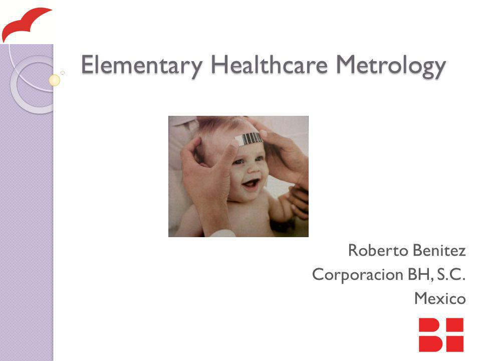 Elementary Healthcare Metrology