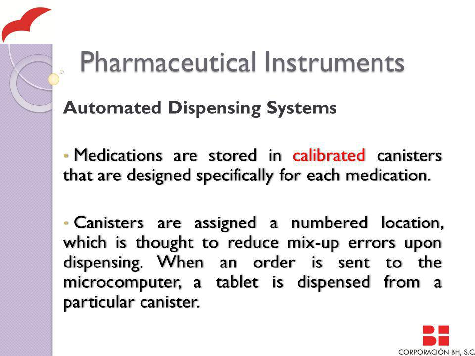 Pharmaceutical Instruments Automated Dispensing Systems The drug is ejected into a strip-packing device where it is labeled and hermetically sealed The drug is ejected into a strip-packing device where it is labeled and hermetically sealed