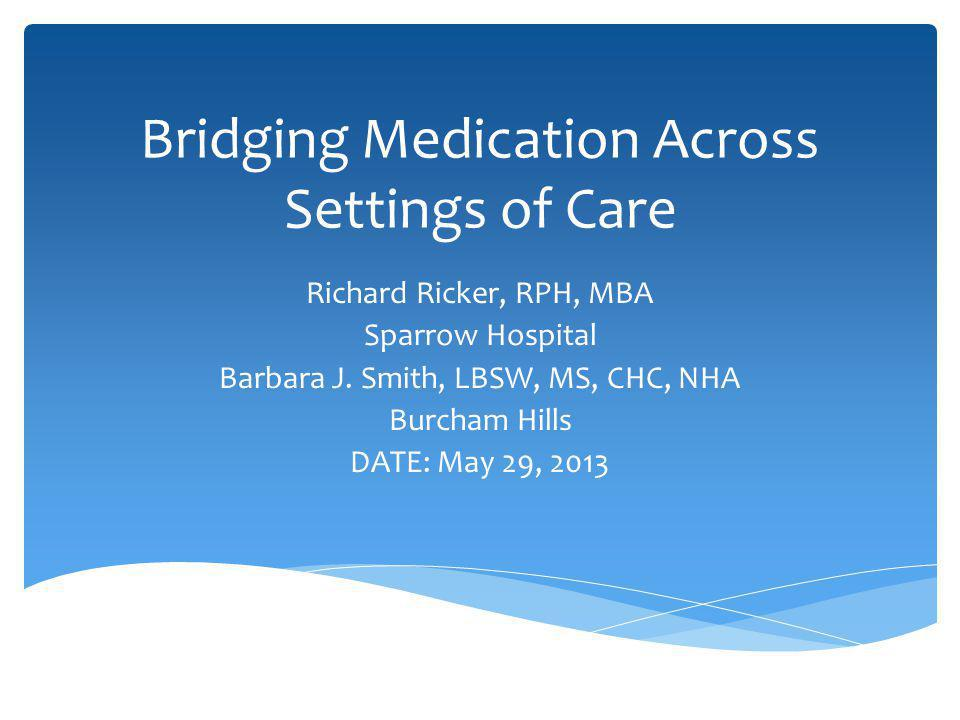 Medication Administration Record is developed that includes medications listed on after visit summary and patient home medication list.