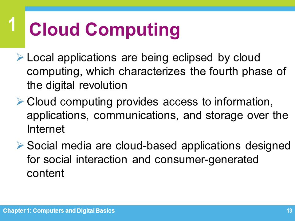 1 Cloud Computing Local applications are being eclipsed by cloud computing, which characterizes the fourth phase of the digital revolution Cloud compu