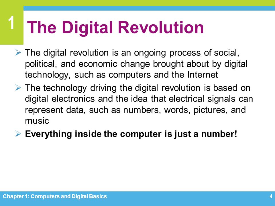 1 The Digital Revolution The digital revolution is an ongoing process of social, political, and economic change brought about by digital technology, s