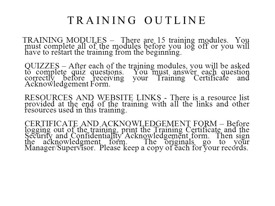 TRAINING MODULES – There are 15 training modules.