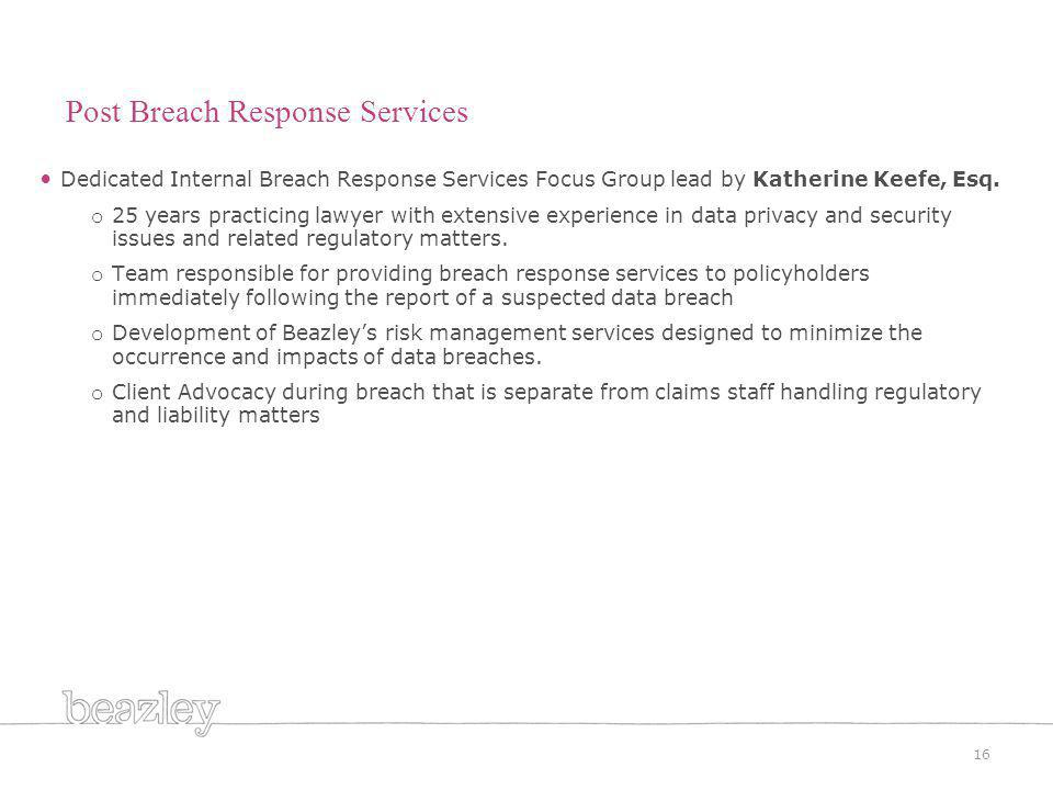 Dedicated Internal Breach Response Services Focus Group lead by Katherine Keefe, Esq.