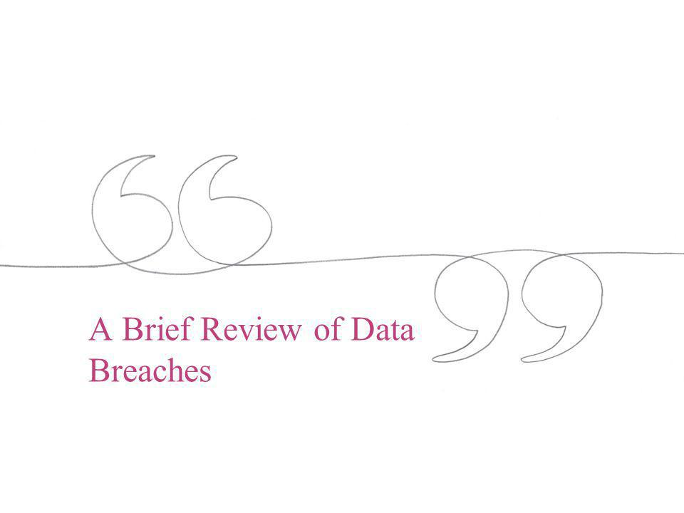 A Brief Review of Data Breaches