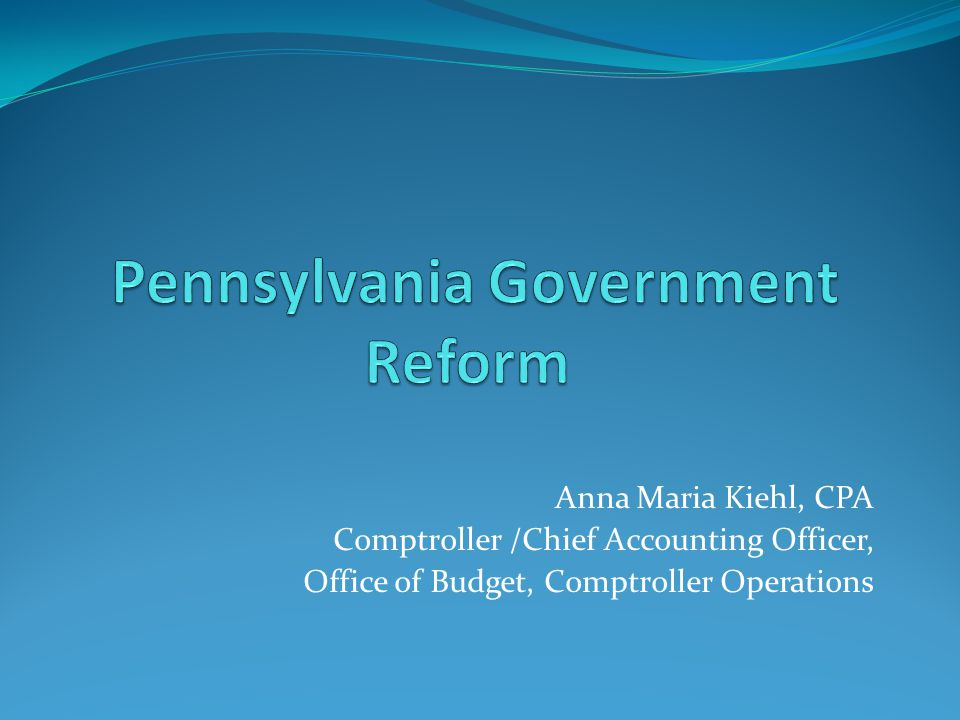 Anna Maria Kiehl, CPA Comptroller /Chief Accounting Officer, Office of Budget, Comptroller Operations