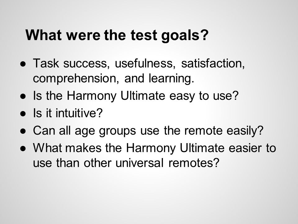 What were the test goals. Task success, usefulness, satisfaction, comprehension, and learning.