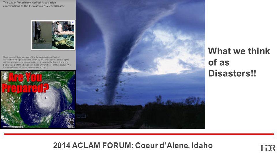 BR-10-1402 2014 ACLAM FORUM: Coeur dAlene, Idaho History does Repeat Itself!!!