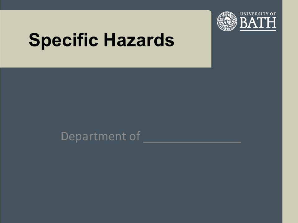 Specific Hazards Department of _______________