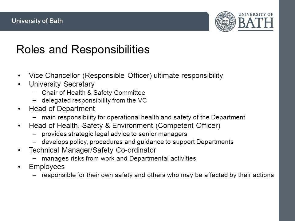 University of Bath Risk Assessments Read before you act Understand the risks Ask if youre not sure Implement control measures identified