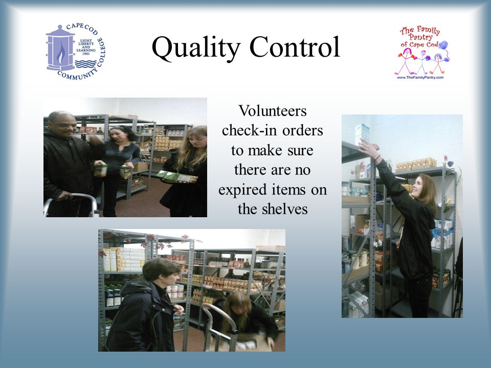 Quality Control Volunteers check-in orders to make sure there are no expired items on the shelves