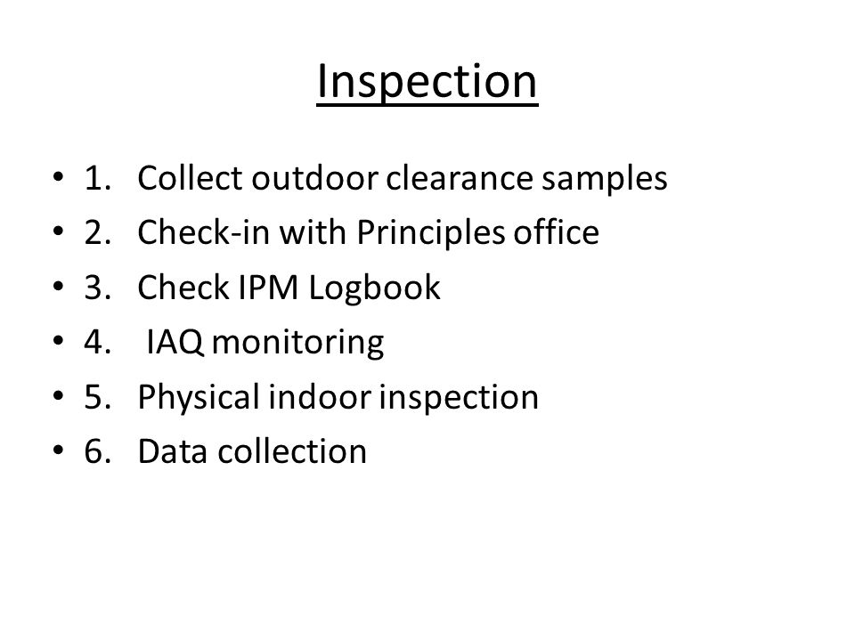 Inspection 1. Collect outdoor clearance samples 2.
